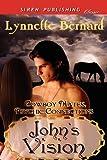 John's Vision, Lynnette Bernard, 1622421124