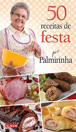 50 Receitas de Festa por Palmirinha