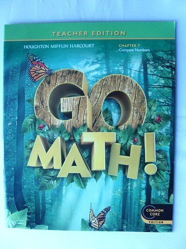 Go Math! Grade 1 Teacher Edition Chapter 7: Compare Numbers (Common Core Edition)