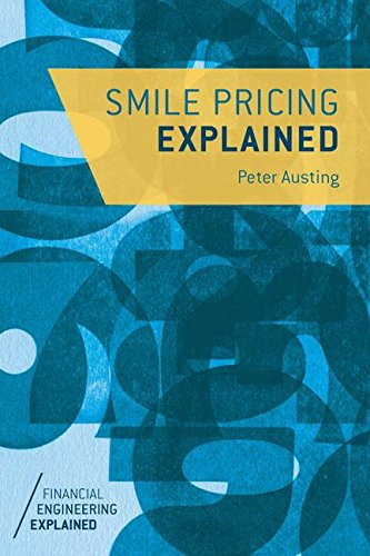 Smile Pricing Explained (Financial Engineering Explained) by Palgrave Macmillan