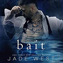 Bait Audiobook by Jade West Narrated by Evan Garrett, Posey Clifford