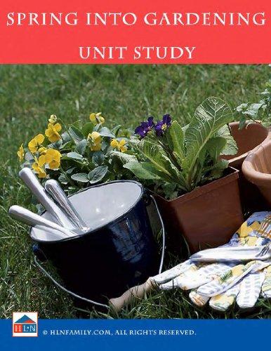 Spring into Gardening Unit (Gardening Unit)