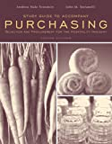 Study Guide to Accompany Purchasing: Selection and Procurement for the Hospitality Industry