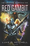 Red Gambit: Book One of the Harvesters Series (Volume 1)