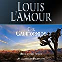 The Californios Audiobook by Louis L'Amour Narrated by Erik Singer