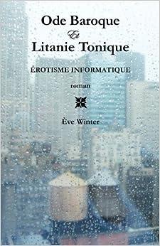 Ode Baroque Et Litanie Tonique