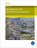 img - for Building on Fill: Geotechnical Aspects book / textbook / text book