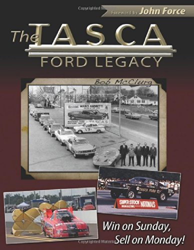 Download The Tasca Ford Legacy: Win on Sunday, Sell on Monday (CarTech) pdf epub