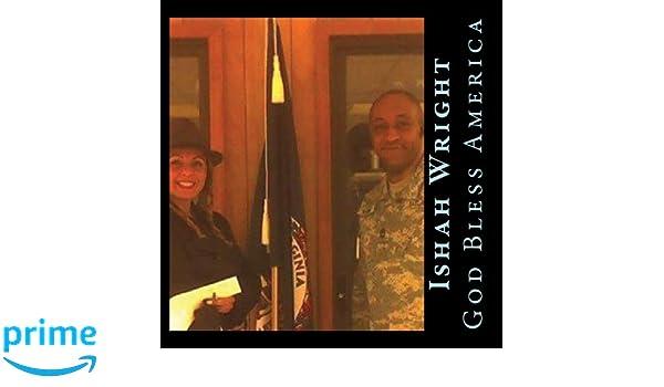 Ishah Wright aka Laurah Guillen - God Bless America - Amazon ...