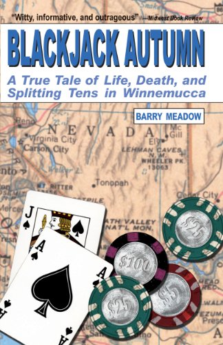 Splitting Jack - Blackjack Autumn: A True Tale of Life, Death, and Splitting Tens in Winnemmucca