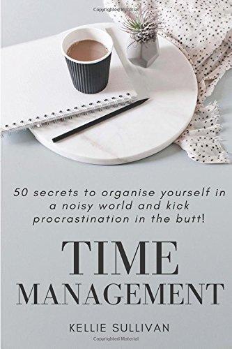 Time Management Procrastination Productivity Organised