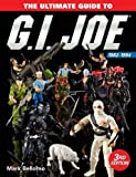 Best G.I. Joes - The Ultimate Guide to G.I. Joe 1982-1994 Review