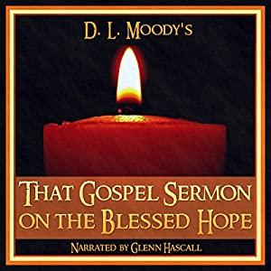 That Gospel Sermon on the Blessed Hope Audiobook