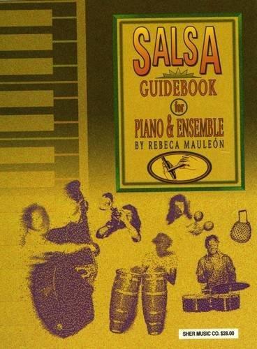Salsa Guidebook: For Piano and Ensemble (Folk Piano Latin)