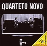 Quarteto Novo by Quarteto Novo (2008-09-30)