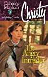 Christy Series #3: The Angry Intruder