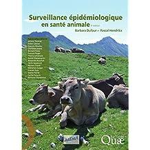 Surveillance épidémiologique en santé animale: 3e édition (French Edition)