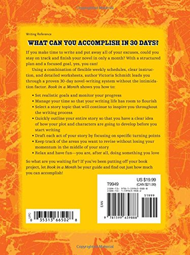 Book In a Month: The Fool-Proof System for Writing a Novel in 30 ...