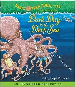 Dark Day In The Deep Sea Magic Tree House 39 By Mary Pope Osborne