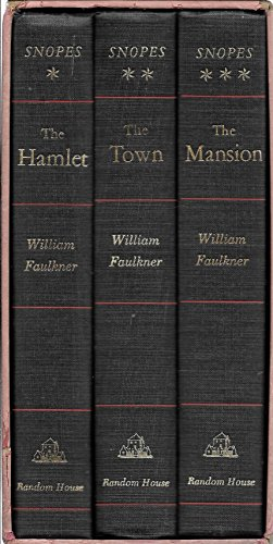 Snopes, A Trilogy: The Mansion, The Hamlet, The Town (3 Volume Boxed set)