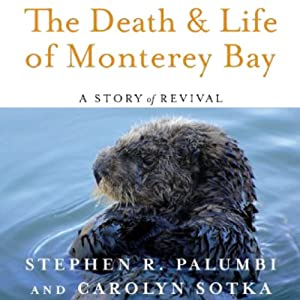 The Death and Life of Monterey Bay Audiobook