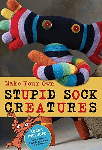 Make Your Own Stupid Sock Creatures pdf epub