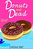 Donuts And Dead (Sleepy Fox Cafe Cozy Mystery) (Volume 2) by  Cynthia Tart in stock, buy online here