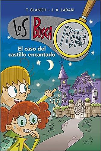 Los Buscapistas: El Caso Del Castillo Encantado (1) (Spanish Edition) (Spanish) Paperback – 2013