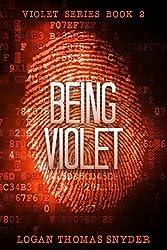 Being Violet: A Violet Story (Violet Series Book 2)