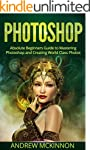 PHOTOSHOP: Absolute Beginners Guide T...