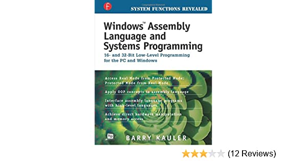 Windows Assembly Language and Systems Programming: Barry