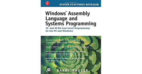 Windows assembly language and system programming