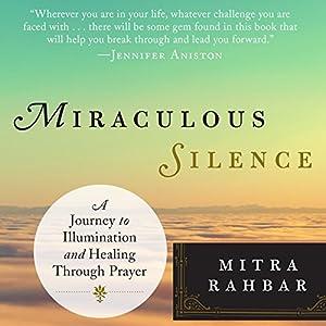 Miraculous Silence Audiobook