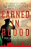 Earned in Blood, Thurman Miller, 125004863X