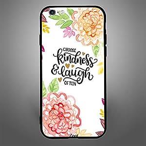 iPhone 6 Plus Choose Kindness & Laugh often