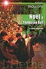 Noël à Thompson Hall et autres nouvelles par Trollope
