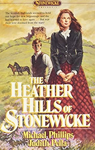 The Heather Hills of Stonewycke (1993) - Judith Pella and Michael Phillips