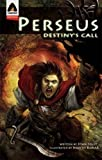 Perseus: Destiny's Call: A Graphic Novel (Campfire Graphic Novels)