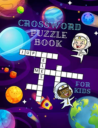 (Crossword Puzzle Book For Kids: Hours Of Fun With My First Crossword Puzzle Book ( Crossword And Word Search Puzzle Books For Kids ))