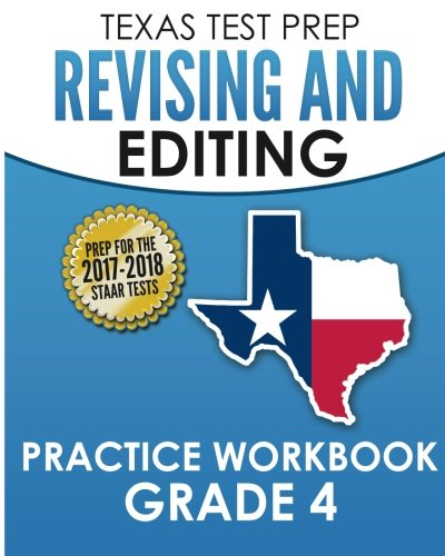 TEXAS TEST PREP Revising and Editing Practice Workbook Grade 4: Practice and Preparation for the STAAR Writing Test