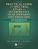 img - for Practical Guide and Spectral Atlas for Interpretive Near-Infrared Spectroscopy, Second Edition by Jerry Workman Jr. (2012-04-17) book / textbook / text book