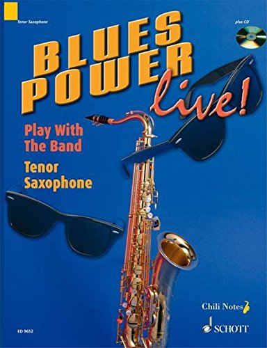 Blues Power Live! - Play with the Band: Tenor Saxophone