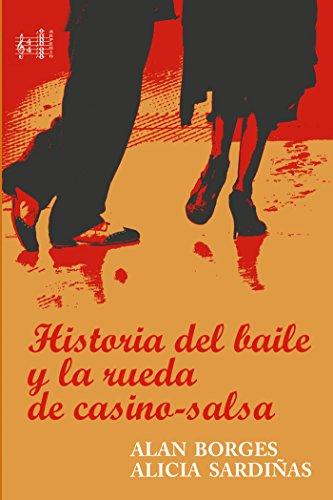 Historia del baile y la Rueda de Casino-Salsa (Arpegio) (Spanish Edition