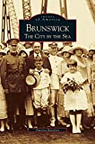 img - for Brunswick: The City by the Sea book / textbook / text book