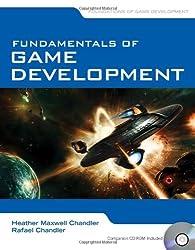 Fundamentals of Game Development (Foundations of Game Development)