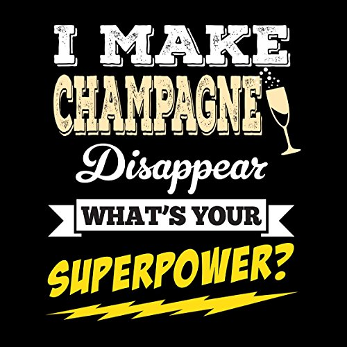 Women's I Your Sweatshirt Whats Champagne Black Disappear Superpower Make Hooded Coto7 0Hwq4q