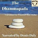 The Dhammapada | Friedrich Max-Mueller (translator)