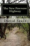 img - for The New Powwow Highway book / textbook / text book