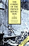 Coming of the French Revolution (Paper) (Princeton Paperbacks)