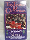 Holiday Music from Toy Trains & Chris [VHS]